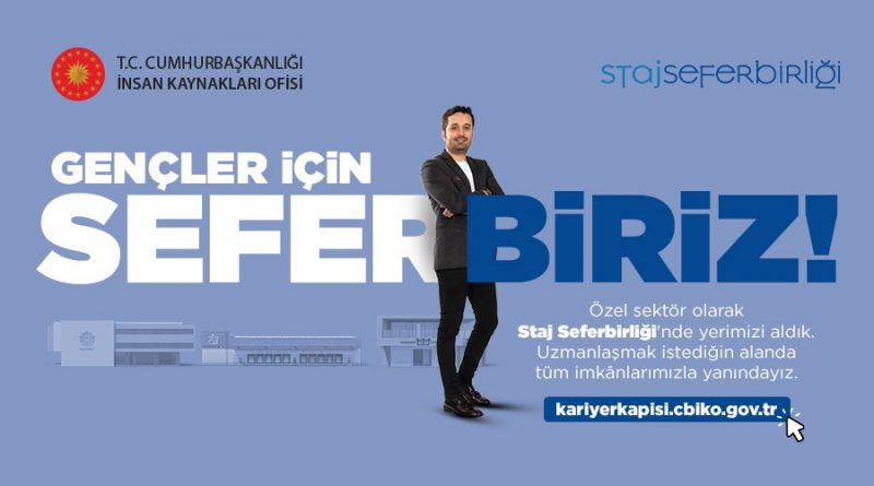 """""""STAJ SEFERBERLİĞİ PROJESİ"""" İÇİN BAŞVURULAR BAŞLADI"""